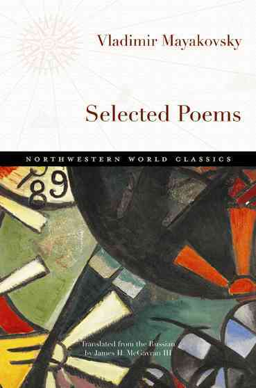 Selected Poems By Mayakovsky, Vladimir/ Mcgavran, James H. (TRN)