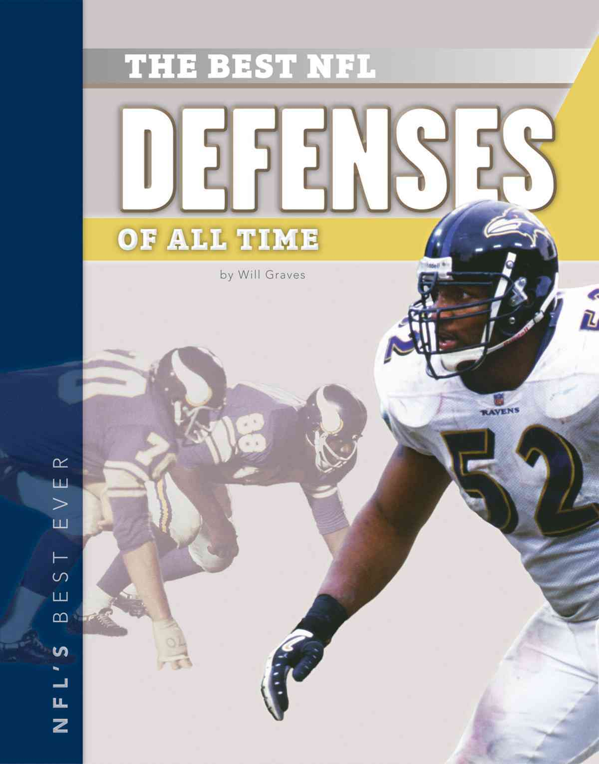 Best NFL Defenses of All Time By Graves, Will