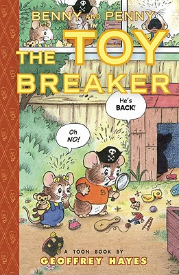 Benny and Penny in the Toy Breaker By Hayes, Geoffrey
